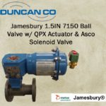 Jamesbury 7150 with QPX Actuator