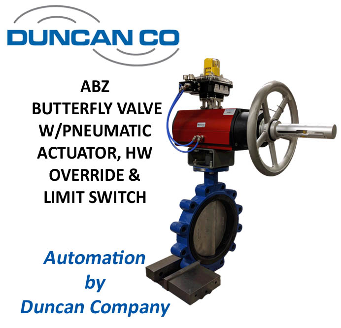 ABZ BUTTERFLY VALVE FOR MORE INFORMATION CONTACT US AT WWW.DUNCANCO.COM