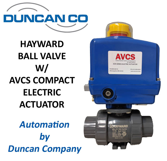 HAYWARD VALVE AVCS COMPACT ELECTRIC ACTUATOR FOR MORE INFORMATION CONTACT US AT WWW.DUNCANCO.COM