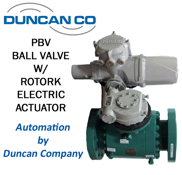 PBV BALL VALVE FOR MORE INFORMATION CONTACT US AT WWW.DUNCANCO.COM
