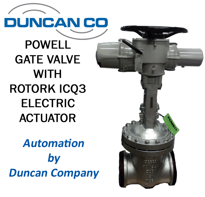 POWELL GATE VALVE ROTORK ICQ3 ACTUATOR FOR MORE INFORMATION CONTACT US AT WWW.DUNCANCO.COM