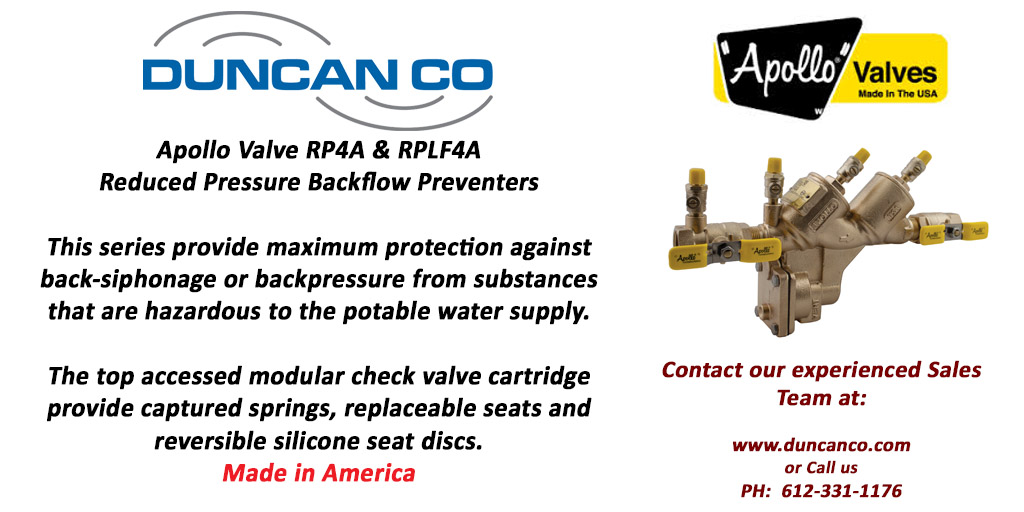 APOLLO REDUCED BACKFLOW PREVENTOR FOR MORE INFORMATION CONTACT US AT WWW.DUNCANCO.COM